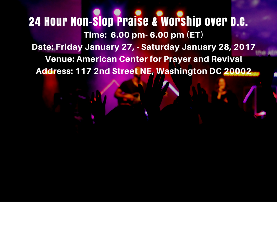 Time-6.00-pm-6.00-pm-ETDate-Friday-January-27th-Saturday-January-28th-2017-Venue-American-Center-for-Prayer-and-Re-1